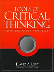 Tools of Critical Thinking: Metathoughts for Psychology by David A. Levy (1996-12-03)