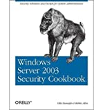 img - for [(Windows Server 2003 Security Cookbook )] [Author: Mike Danseglio] [Jan-2006] book / textbook / text book
