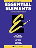 Essential Elements: A Comprehensive Band Method - F Horn