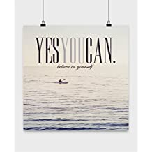 Motivation Poster - Yes YOU Can Believe in Yourself