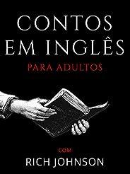 Contos em Inglês para Adultos: Aprendendo Inglês Adulto
