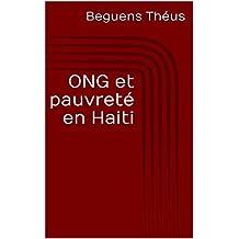 ONG et pauvreté en Haiti (French Edition)