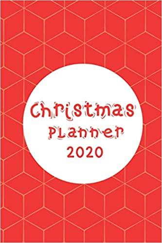 Orgaize Christmas 2020 CHRISTMAS PLANNER 2020: Super Simple Steps to Organize the