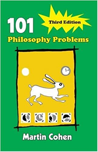 101 Philosophy Problems (3rd Edition)