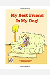 My Best Friend Is My Dog (Buddydog Learning Series) Paperback