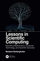 Lessons in Scientific Computing Front Cover