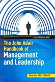 img - for The John Adair Handbook of Management and Leadership by Neil Thomas (2011-02-07) book / textbook / text book
