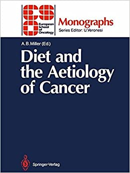 Diet and the Aetiology of Cancer (ESO Monographs)