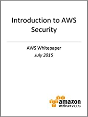 July 2015Amazon Web Services (AWS) delivers a scalable cloud computing platform designed for high availability and dependability, providing the tools that enable you to run a wide range of applications. Helping to protect the confidentiality,...