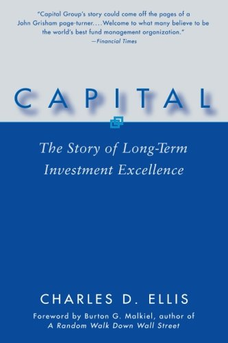 Capital  The Story Of Long Term Investment Excellence