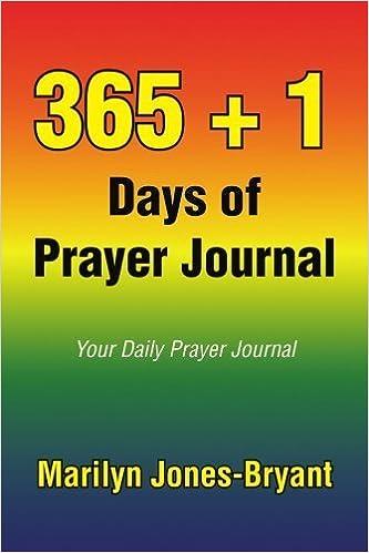365 1 Days of Prayer Journal: Your Daily Prayer Journal by Marilyn Jones-Bryant (2008-07-03)