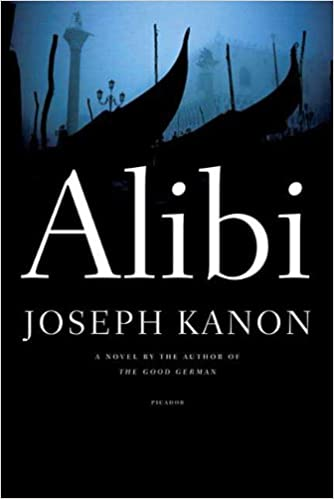Mejor descargador de libros para ipad Alibi: A Novel PDF CHM by Joseph Kanon