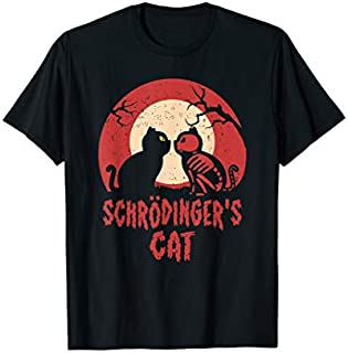 Schrodinger's Cat Funny Dead or Alive Scientists Physics T-shirt | Size S - 5XL