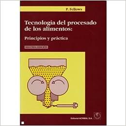 Tecnologia DEL Procesado De Los Alimentos: Principios Y ...