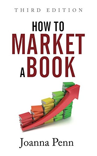 How to Market a Book Third Edition (Books for Writers) by Curl Up Press