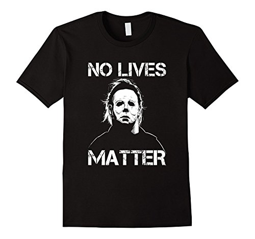 mens-no-lives-matter-tshirt-michaelmyers-tshirt-halloween-black-xxl