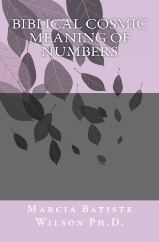 Biblical Cosmic Meaning of Numbers pdf
