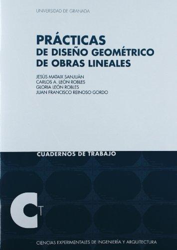 Descargar Libro Prácticas De Diseño Geométrico De Obras Lineales Jesús Mataix Sanjuán