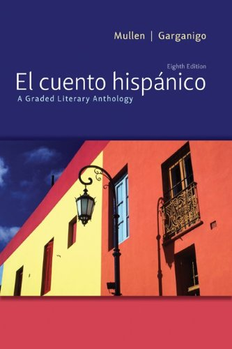 El cuento hispánico: A Graded Literary Anthology by McGraw-Hill Education