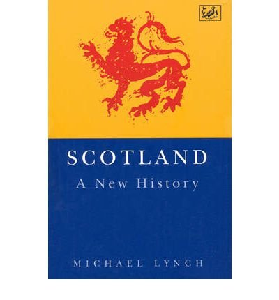 Scotland A New History by Lynch, Michael ( Author ) ON Oct-08-1992, Paperback