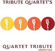 Quartet Tribute: Volume 2