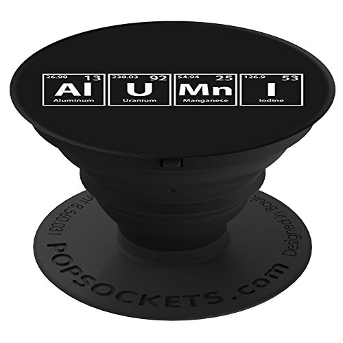 Periodic Tees Co. Alumni (Al-U-Mn-I) Periodic Table Elements Spelling PopSockets Stand for Smartphones and Tablets (Alumni Tee)
