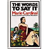Words to Say It, Cardinal, Marie, 0941324028