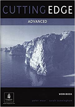 Cutting Edge Advanced Workbook No Key: A Practical Approach to Task Based Learning: Advanced Workbook Without Key