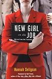 New Girl on the Job, Hannah Seligson, 0806528117