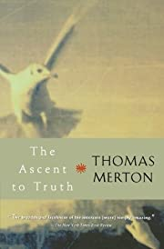 The Ascent to Truth by Merton,…