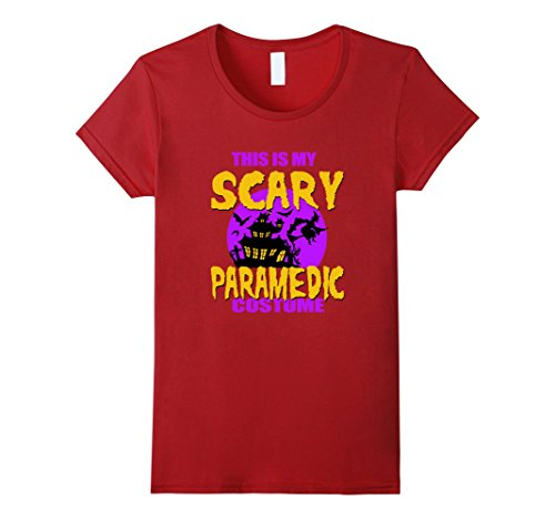Women's This is My Scary Paramedic Costume Halloween T-shirt Small Cranberry (Paramedic Costume)