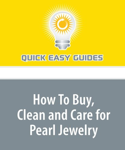 How To Buy, Clean and Care for Pearl Jewelry PDF