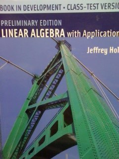 Preliminary Edition Linear Algebra with Applications