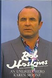 Bob Hoskins: An Unlikely Hero by Karen Moline (1988-06-16)