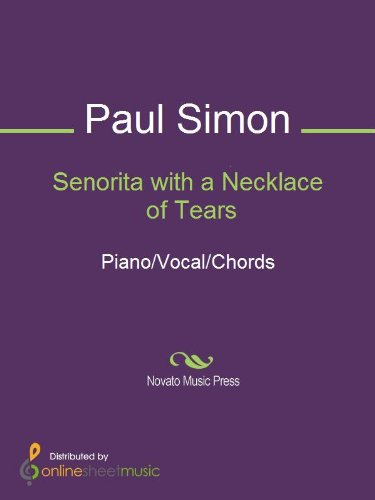 Senorita With A Necklace Of Tears Kindle Edition By Paul Simon