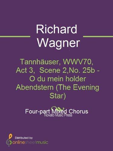 Tannhäuser, WWV70, Act 3, No. 25b - O du mein holder Abendstern by Richard Wagner