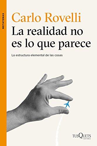Descargar Libro La Realidad No Es Lo Que Parece Carlo Rovelli