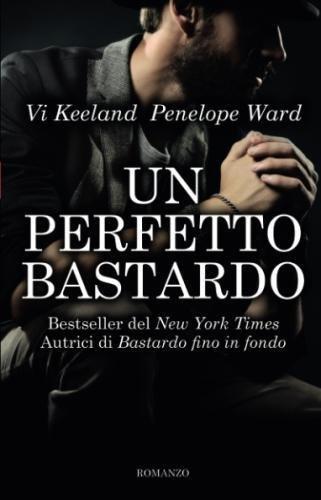 Un perfetto bastardo (Italian Edition)
