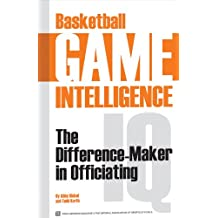 Basketball Game Intelligence: The Difference Maker in Officiating