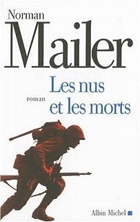 Les nus et les morts, Mailer, Norman