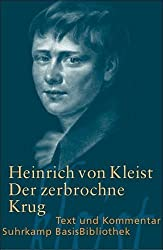 Der zerbrochne Krug: Ein Lustspiel. Berlin 1811 (Suhrkamp BasisBibliothek)