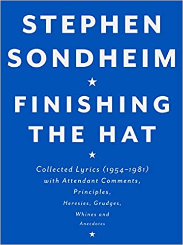 Finishing the Hat: Collected Lyrics (1954-1981) with Attendant