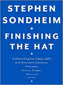 Finishing the Hat: Collected Lyrics (1954-1981) with