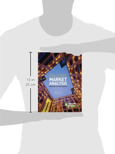 Real Estate Market Analysis: Methods and Case Studies, Second Edition by Urban Land Institute