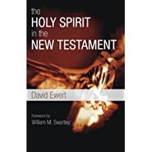 The Holy Spirit in the New Testament: