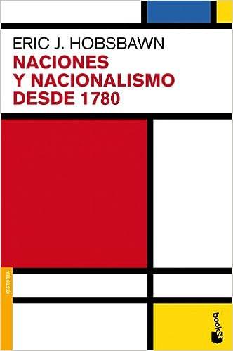 Naciones Y Nacionalismo Desde 1780 por Eric J. Hobsbawm epub