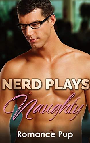 Nerd Plays Naughty: Contemporary BWWM Romance]()