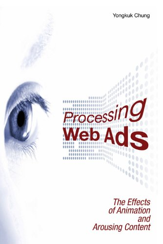 Download Processing Web Ads: The Effects of Animation and Arousing Content Pdf
