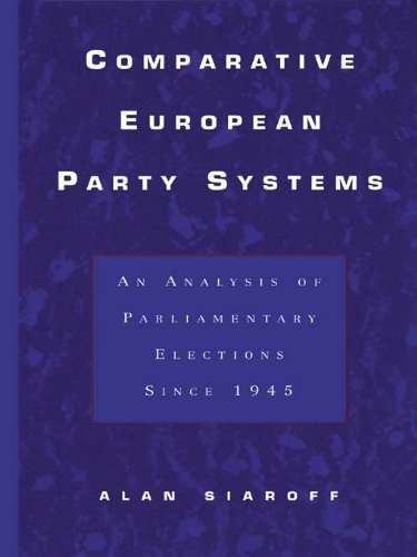 Comparative European Party Systems: An Analysis of Parliamentary Elections Since 1945 (Routledge Research in Comparative Politics) Pdf