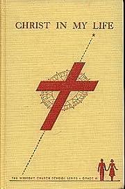 Christ in my Life de Samuel E. Kidd